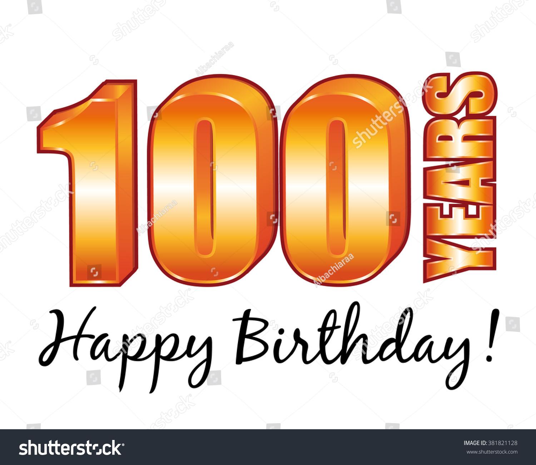 100th Birthday Greetings Celebrities Topsimages