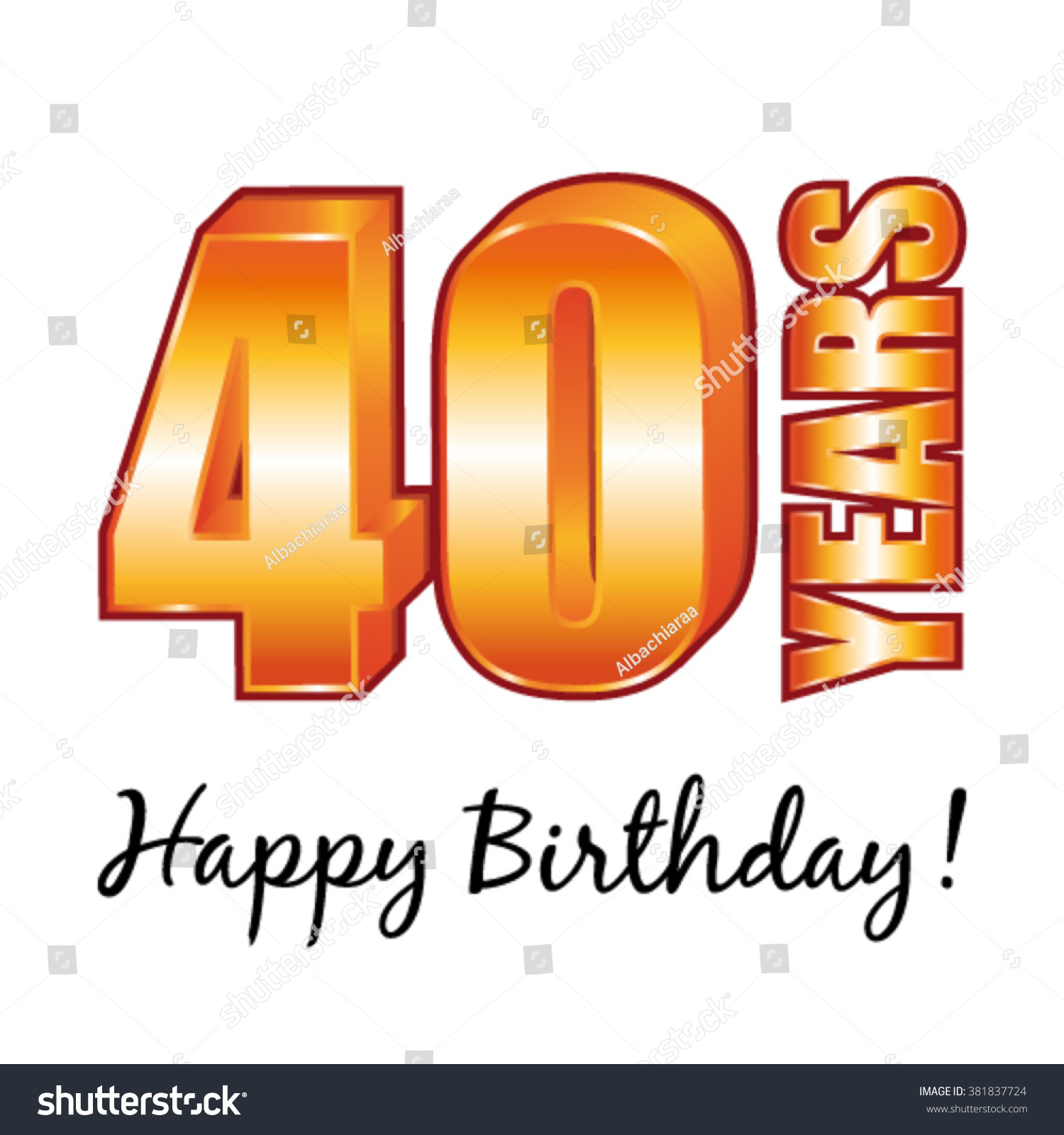 Happy Birthday 40 Years Old Vector Greeting Card