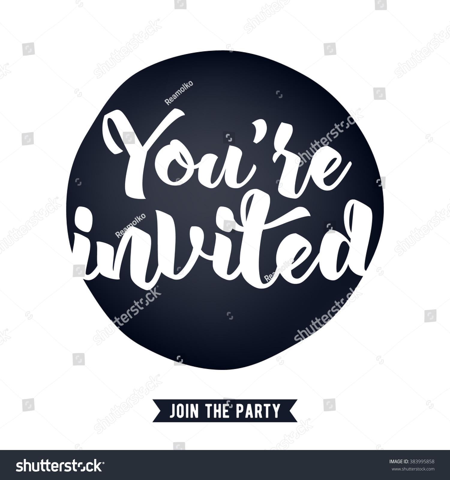 Youre Invited Lettering Design Vector Illustration Stock Vector ...