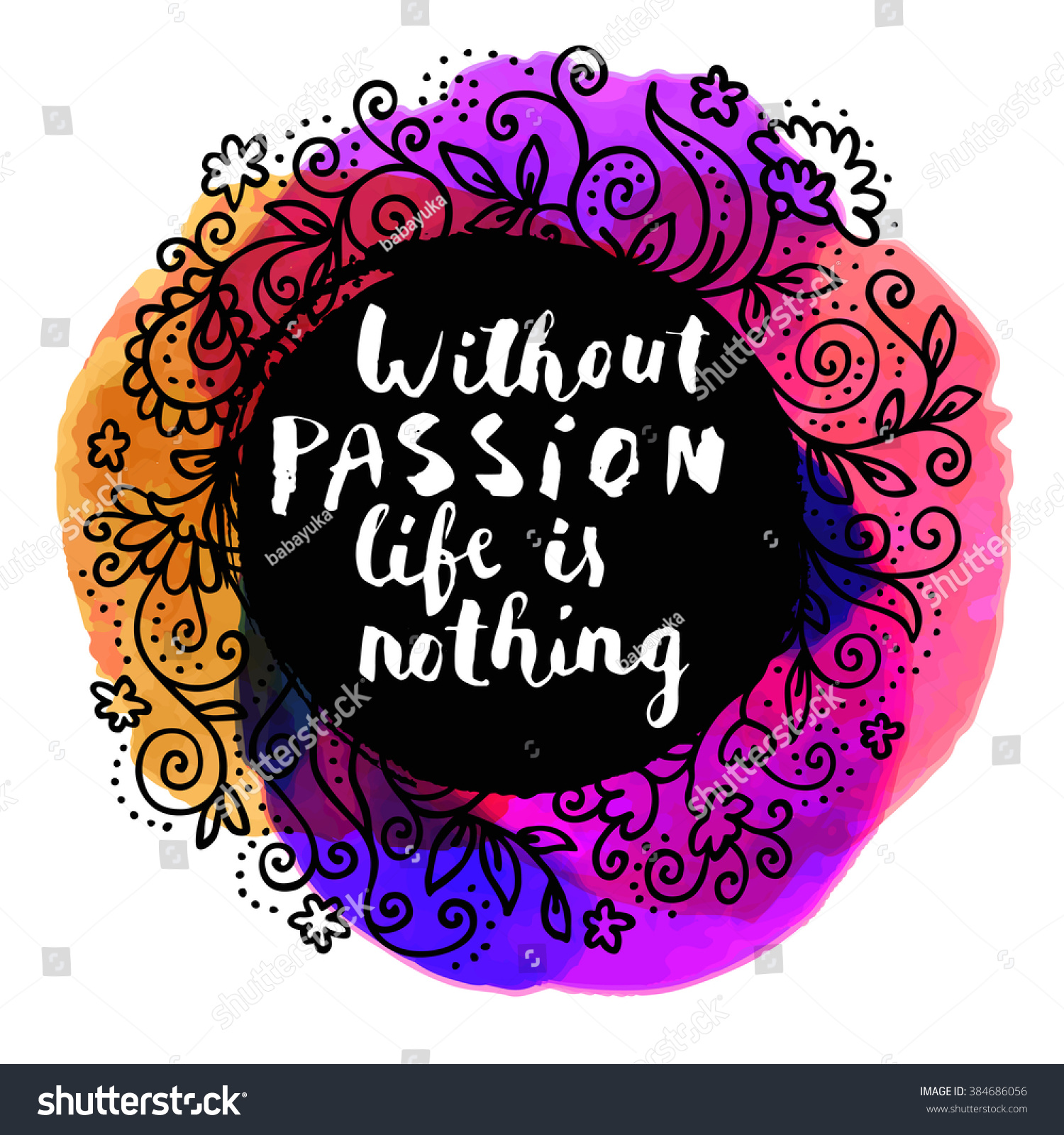 Without Passion Life Nothing Inspirational Quote Stock Vector