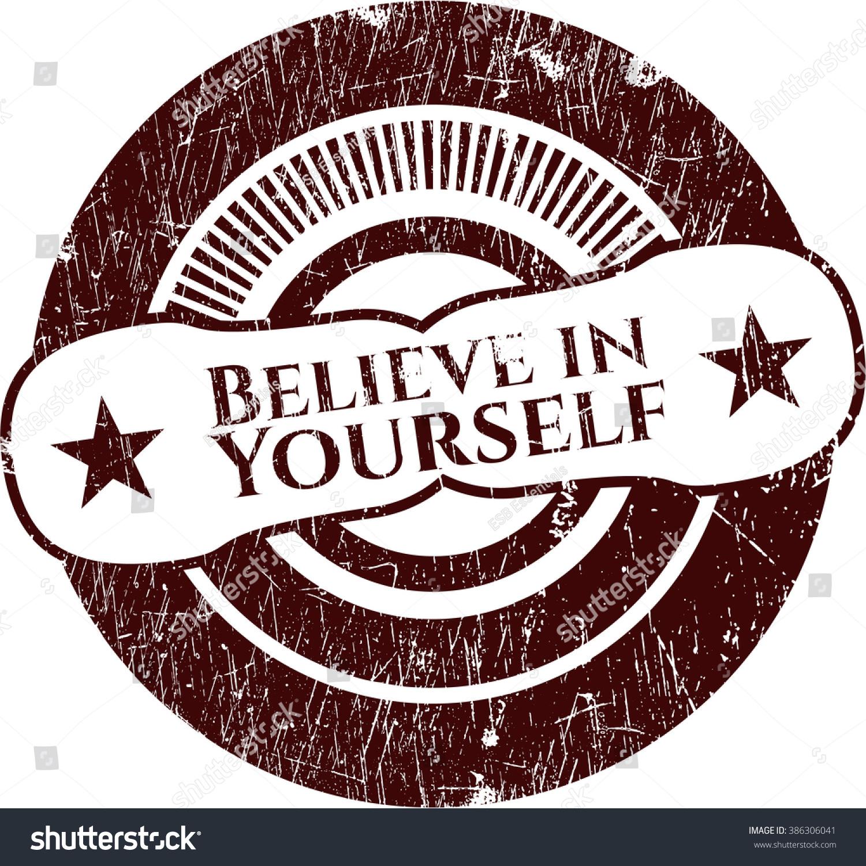 Believe Yourself Grunge Stamp Stock Photo Photo Vector
