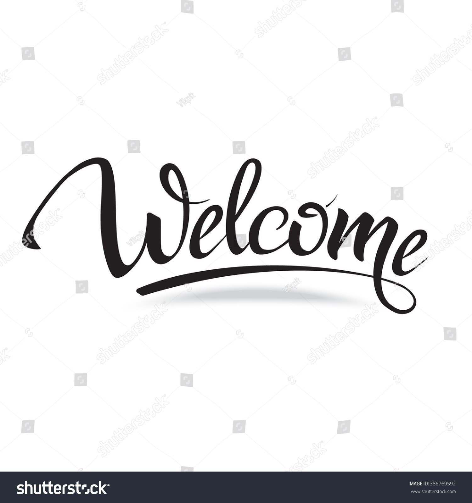 Welcome Sign Symbol Word Welcomehand Lettering Stock Vector 386769592 ...
