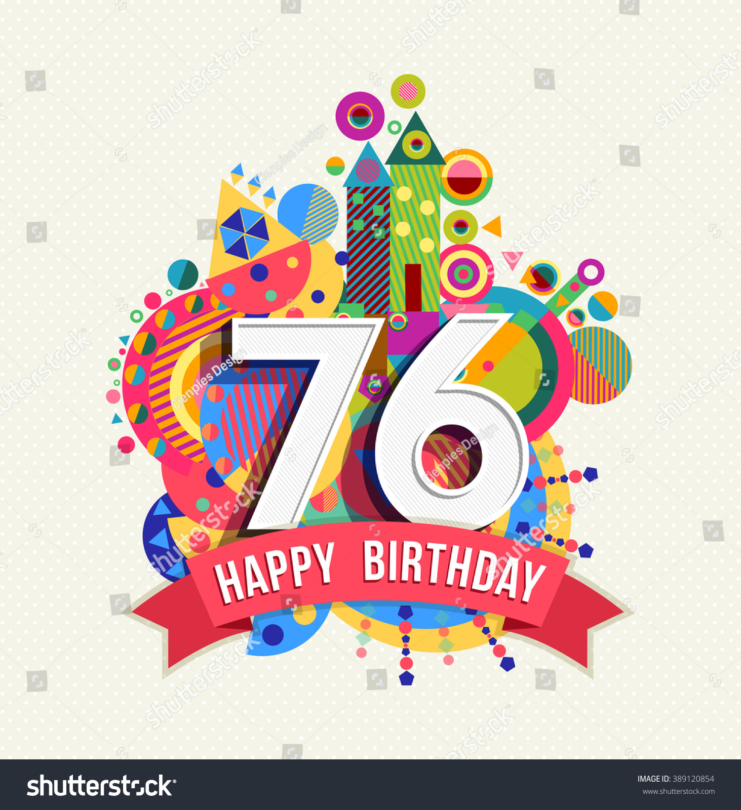 Happy Birthday Seventy Six 76 Year Stock Vector 389120854 ...
