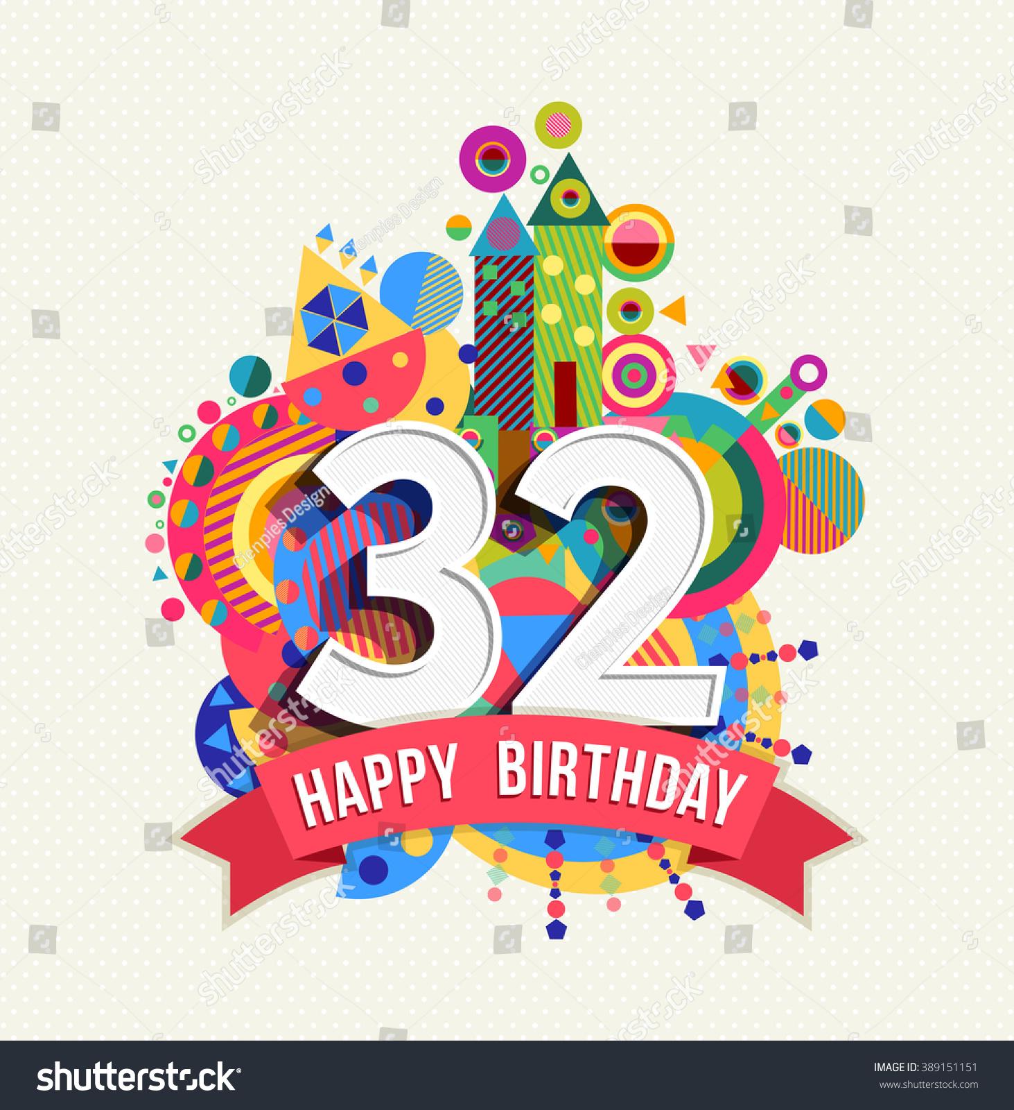 Happy Birthday Thirty Two 32 Year Stock Vector 389151151