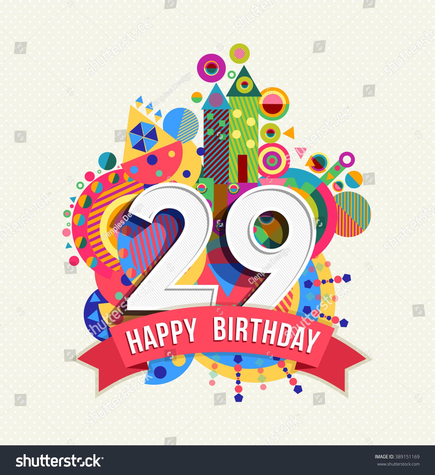 Happy Birthday Twenty Nine 29 Year Stock Vector 389151169 - Shutterstock