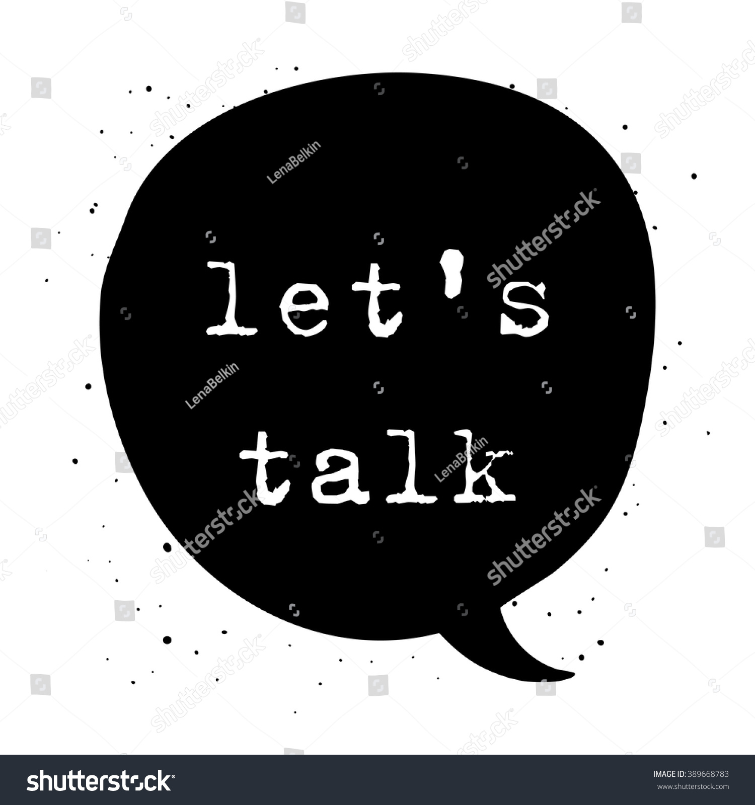 Lets Talk Expression Speech Bubble Design Stock Vector Royalty Free