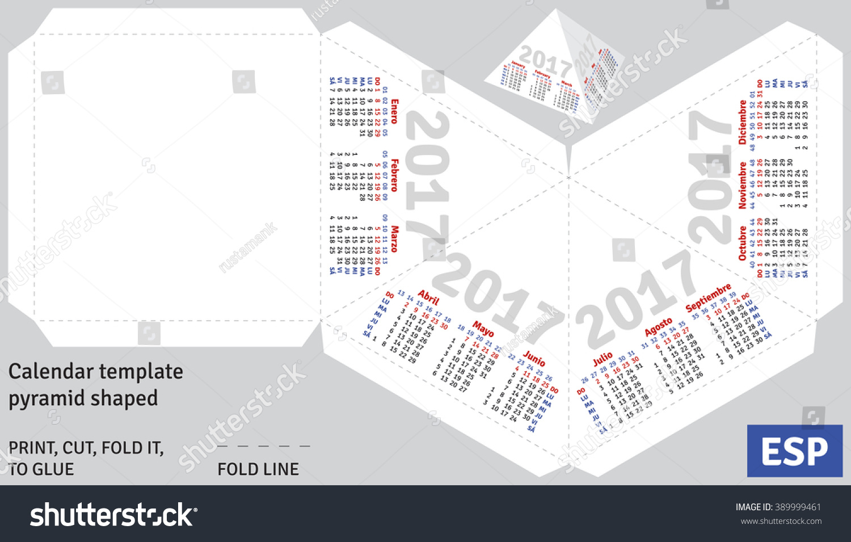 Template Spanish Calendar 2017 Pyramid Shaped Stock Vector 389999461