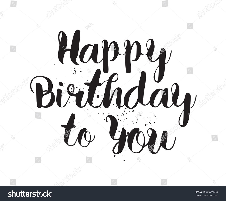 Happy birthday you inscription hand drawn stock vector