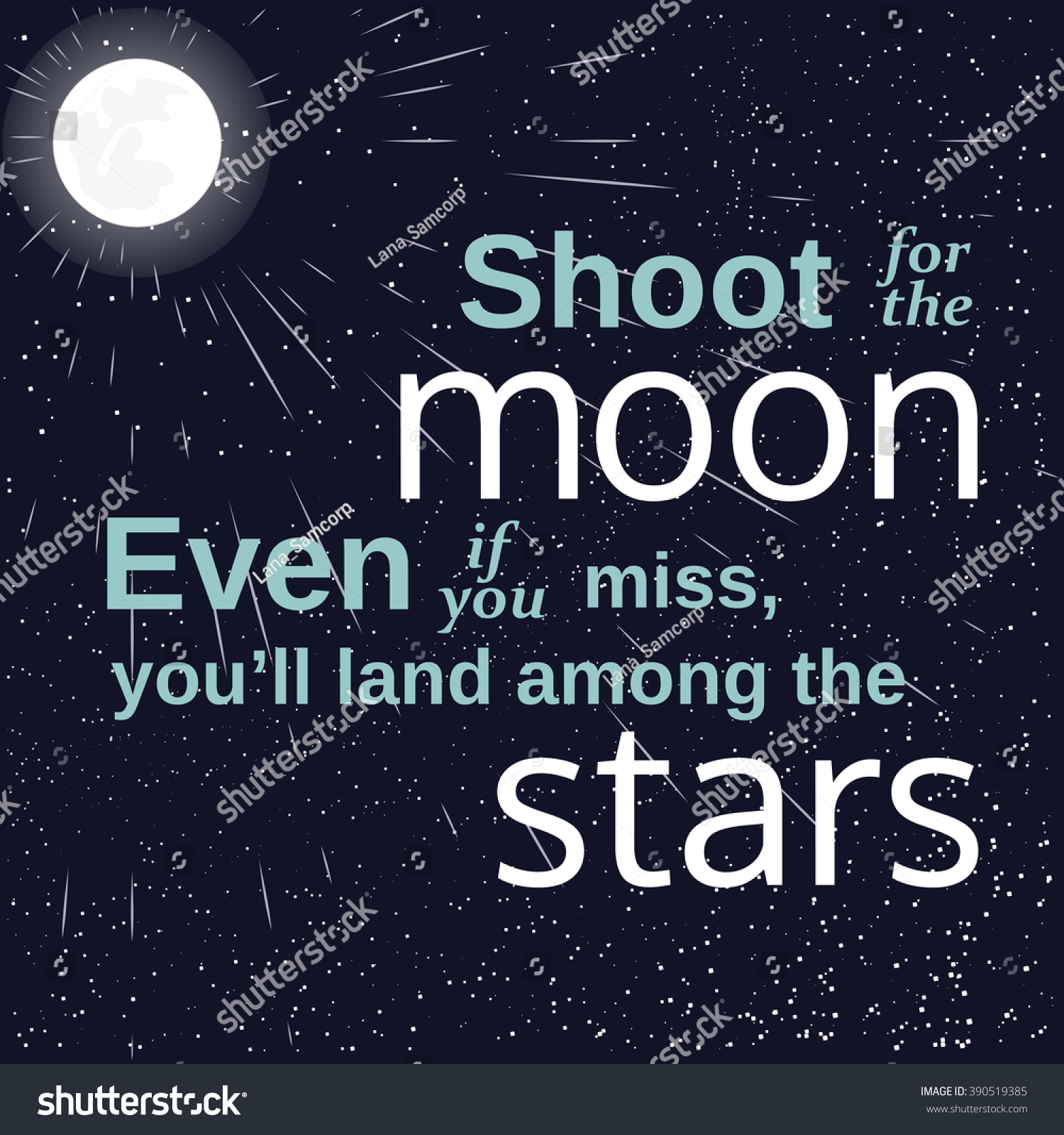 Inspirational Quotes On Pinterest: Inspiration Motivated Quote Shoot For The Moon Land Among