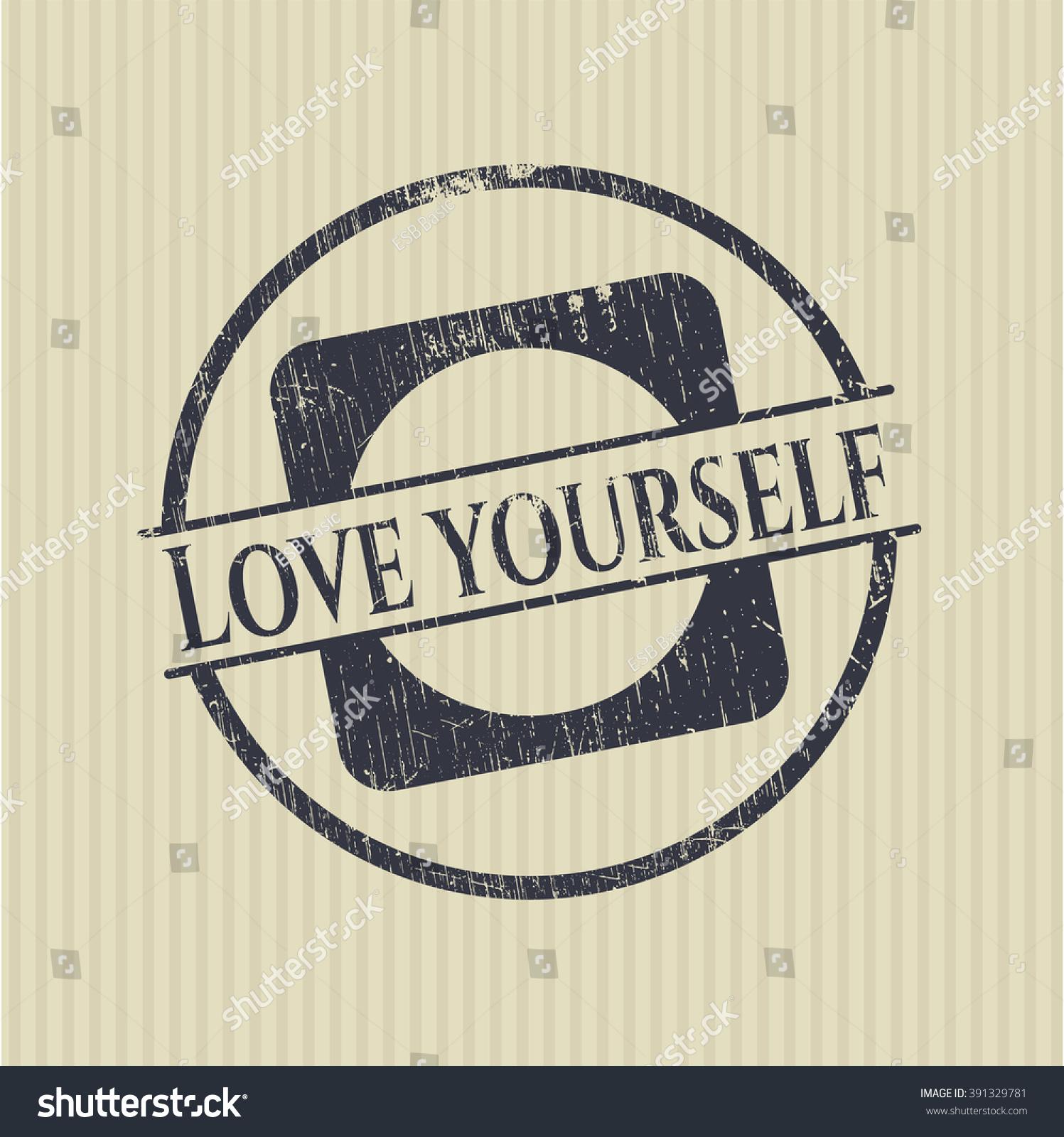 Love yourself rubber stamp grunge texture stock vector 391329781 love yourself rubber stamp with grunge texture buycottarizona