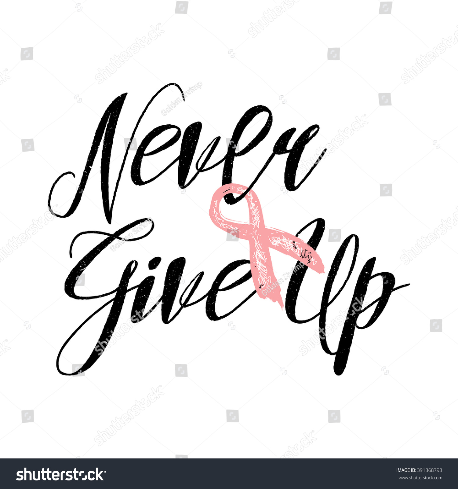 Breast Cancer Inspirational Quotes Never Give Inspirational Quote About Breast Stock Vector 391368793