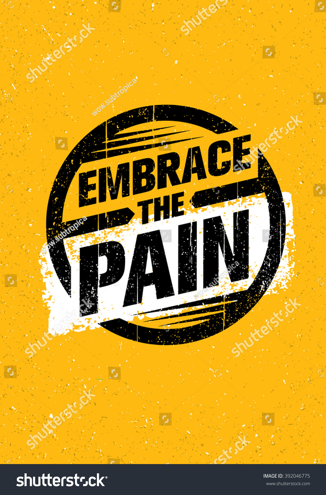 Embrace Pain Sign Sport Fitness Creative Stock Vector 392046775 ...