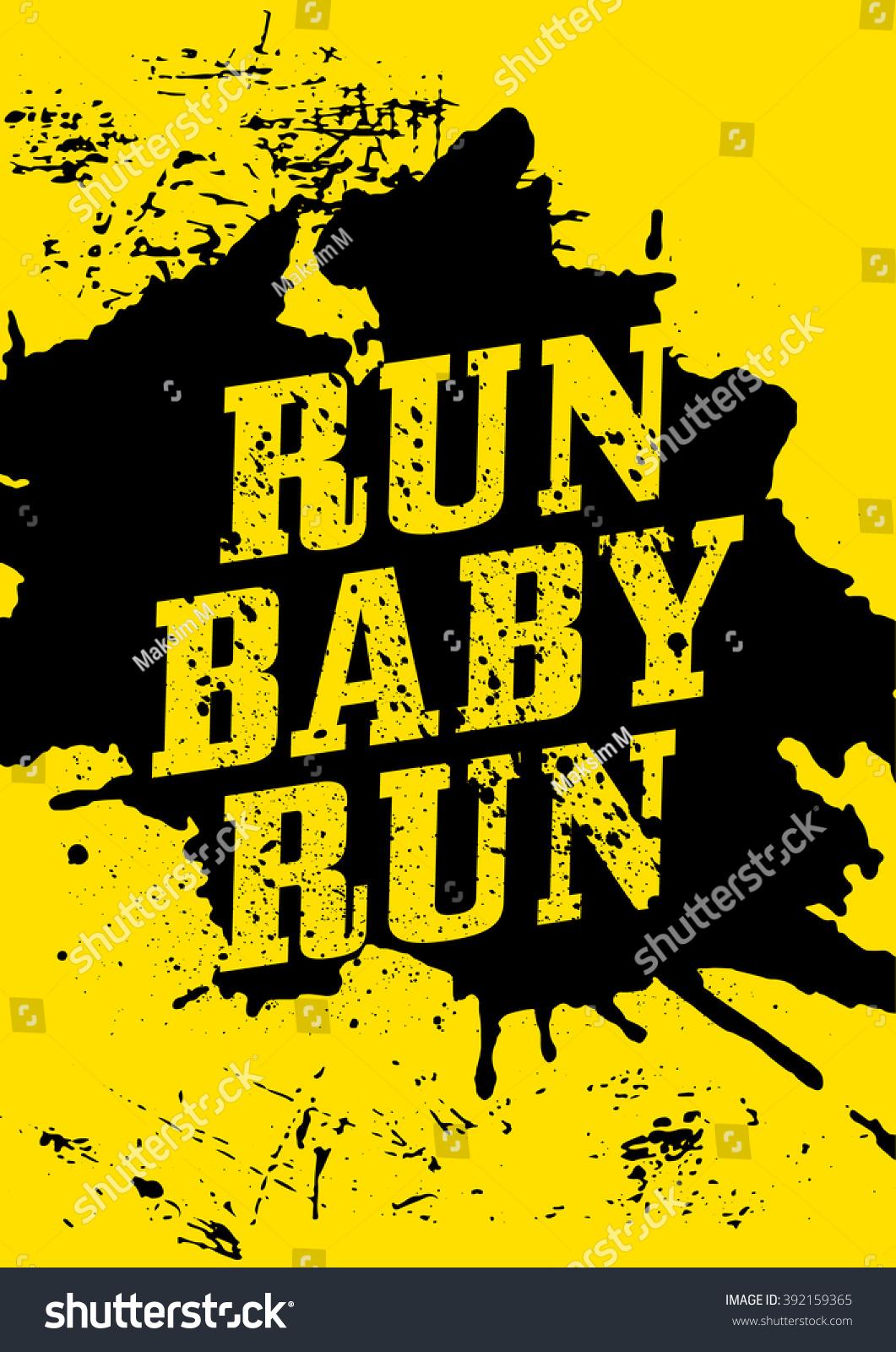 Run Baby Run Motivational Phrase Motivational Stock Vector Royalty