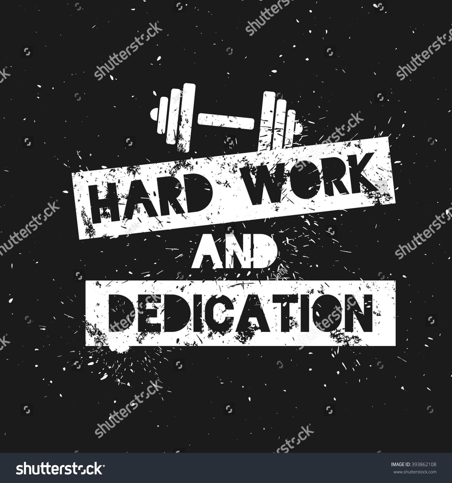 Vetor Stock De Hard Work Dedication Motivation Inspirational Quote Livre De Direitos 393862108