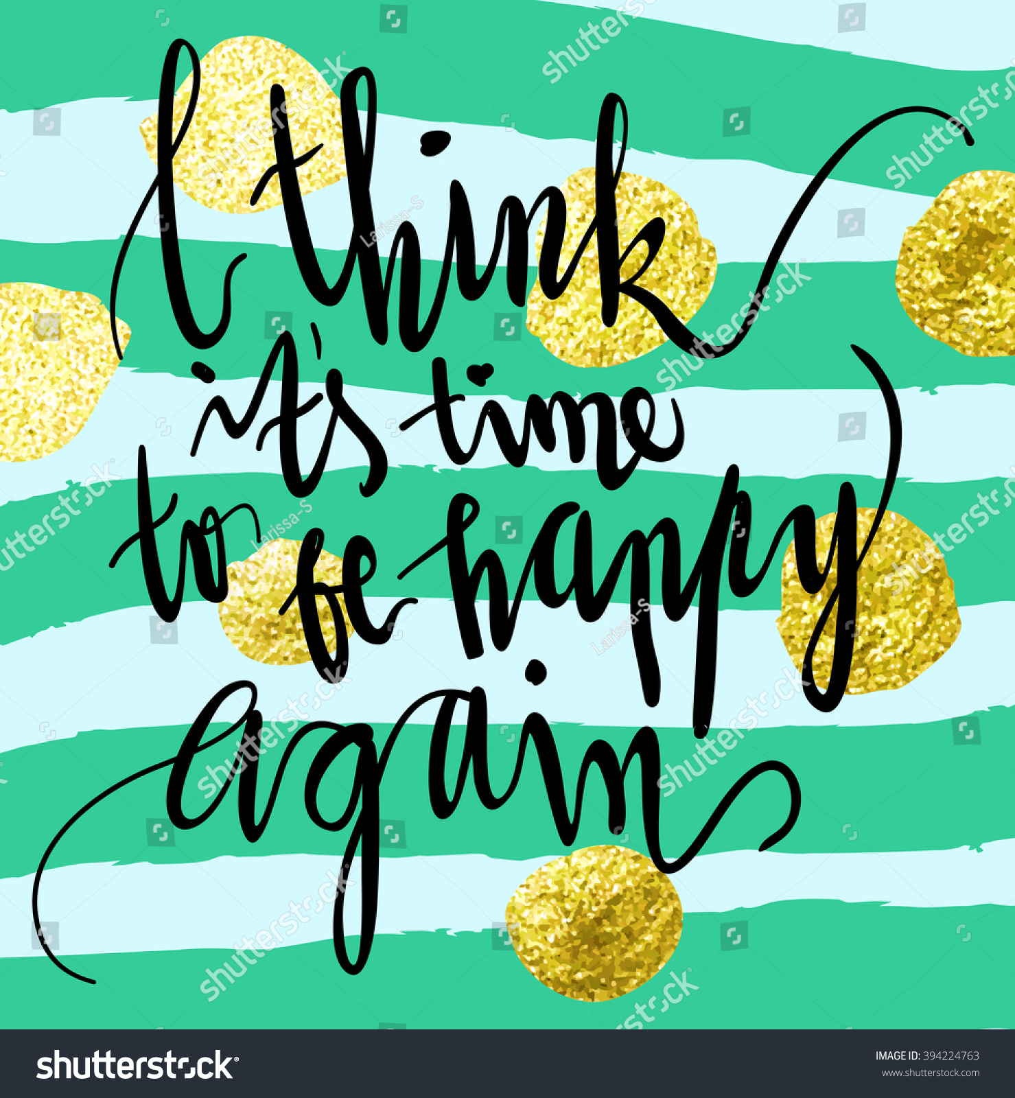 I Think Time Be Happy Again Stock Vector Royalty Free 394224763