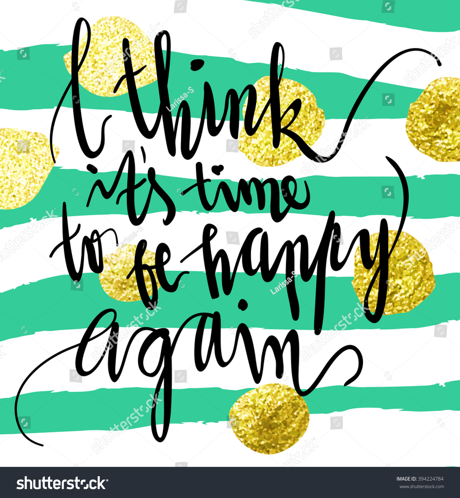 I Think Time Be Happy Again Stock Vector Royalty Free 394224784