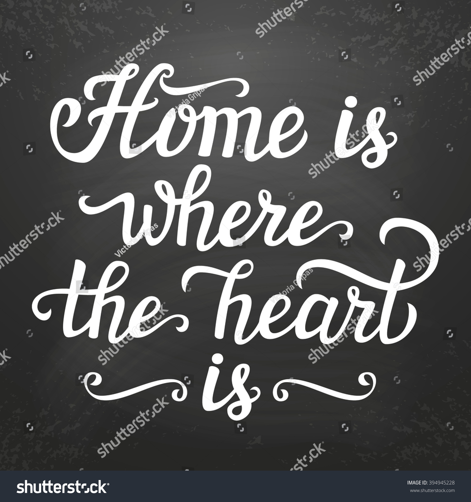 Home Is Where The Heart Is Quote: Hand Lettering Typography Poster Calligraphic Script Stock