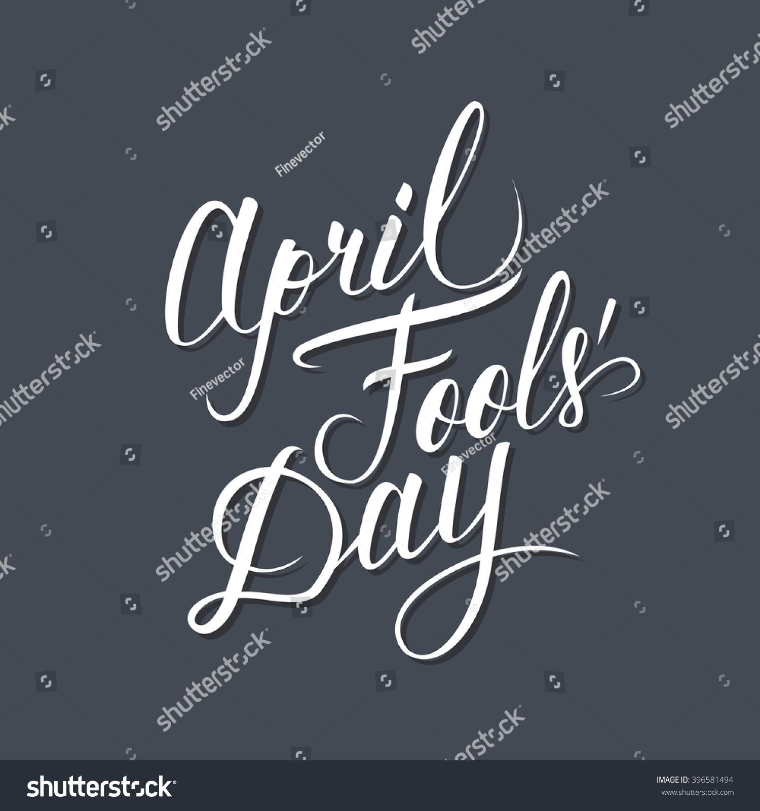 april fools day card handwritten inscription hand drawn lettering april fools day calligraphy