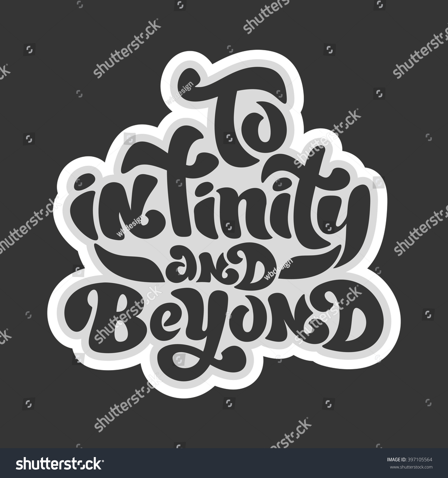 Shirt design unique - To Infinity And Beyond Unique Typography Poster Or Apparel Design Motivational T Shirt