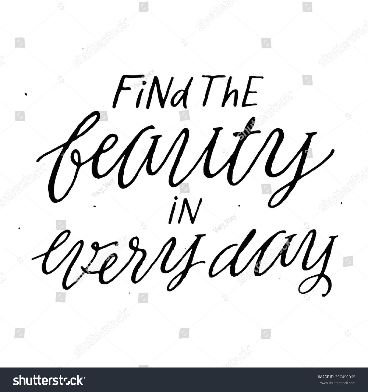 Motivational Quotes Of The Day Find Beauty Every Day Inspirational Motivational Stock Vector