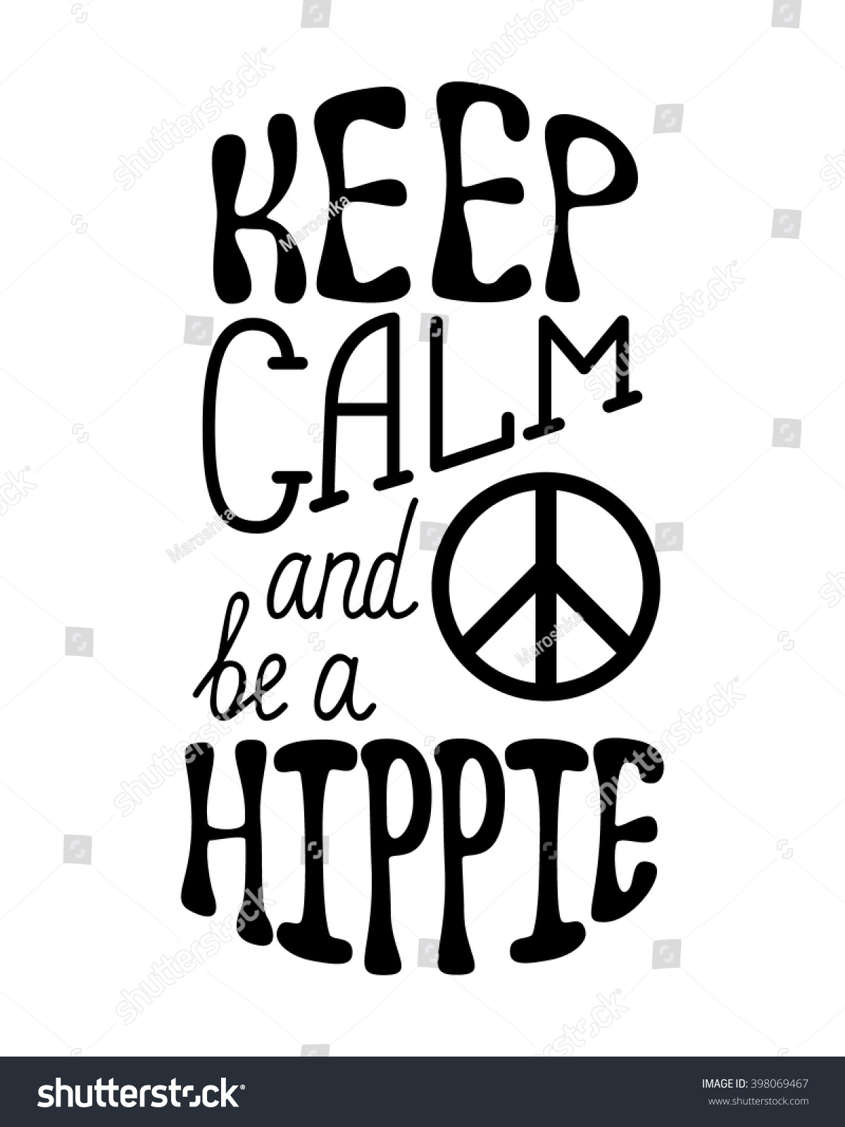 Keep Calm Be Hippie Inspirational Quote Stock Vector