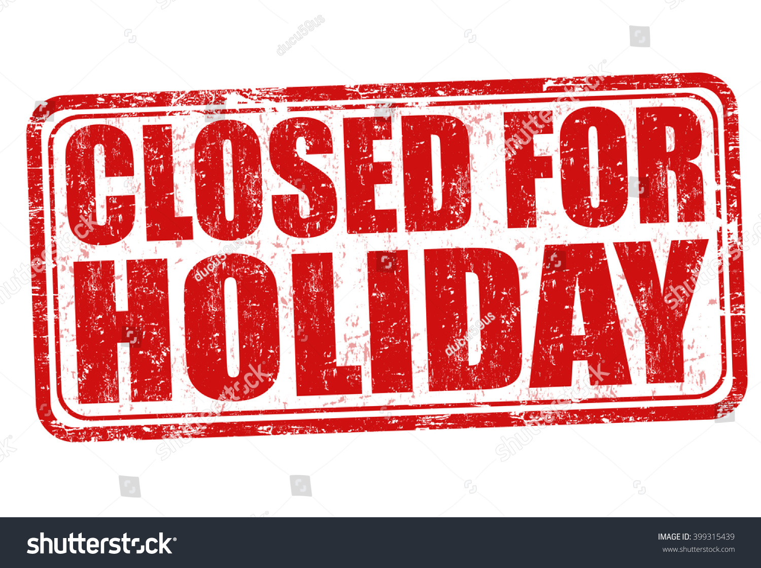 closed for the holiday sign