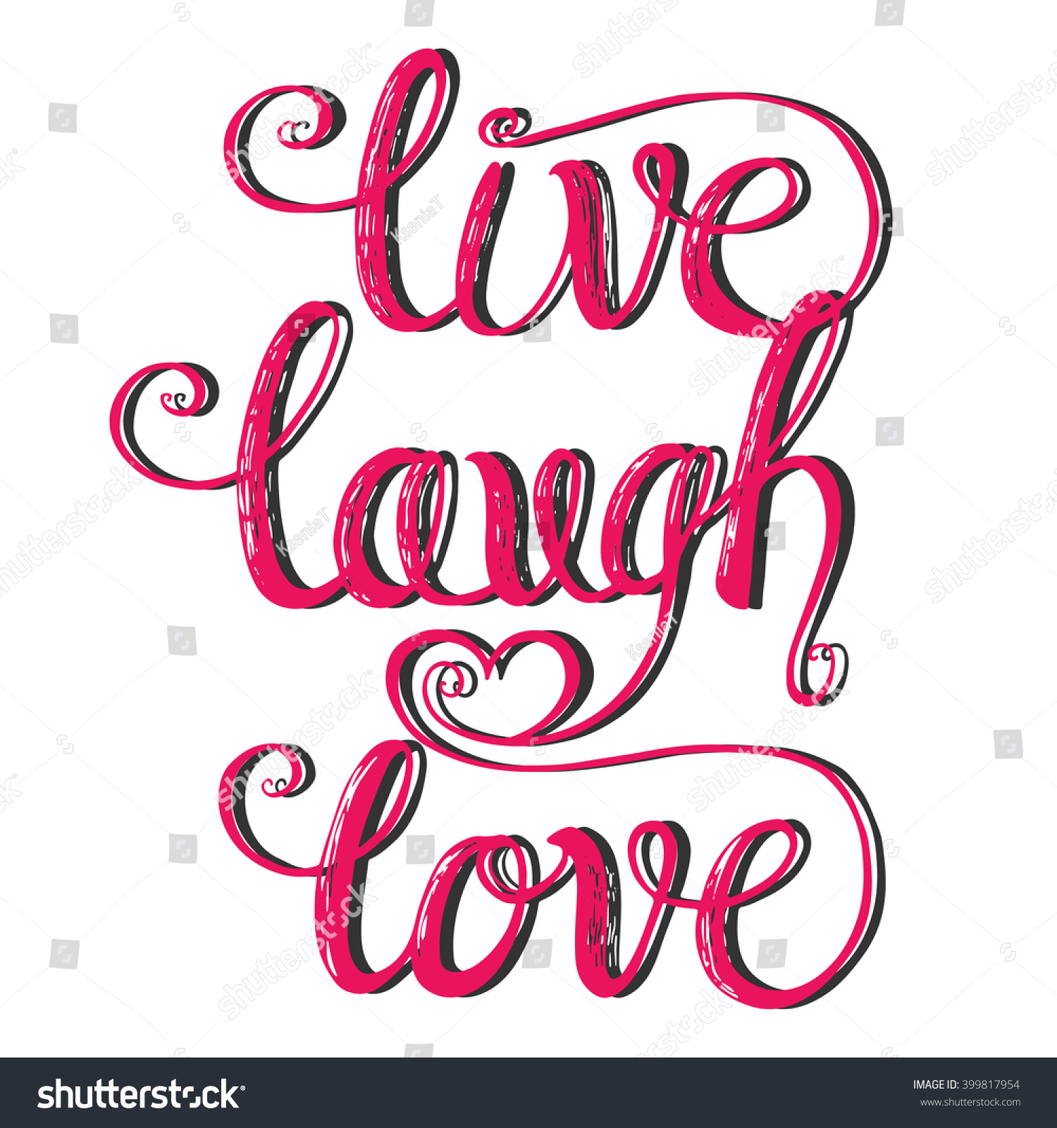 Live Laugh Love Quote Live Laugh Love Hand Lettering Quote Stock Vector 399817954