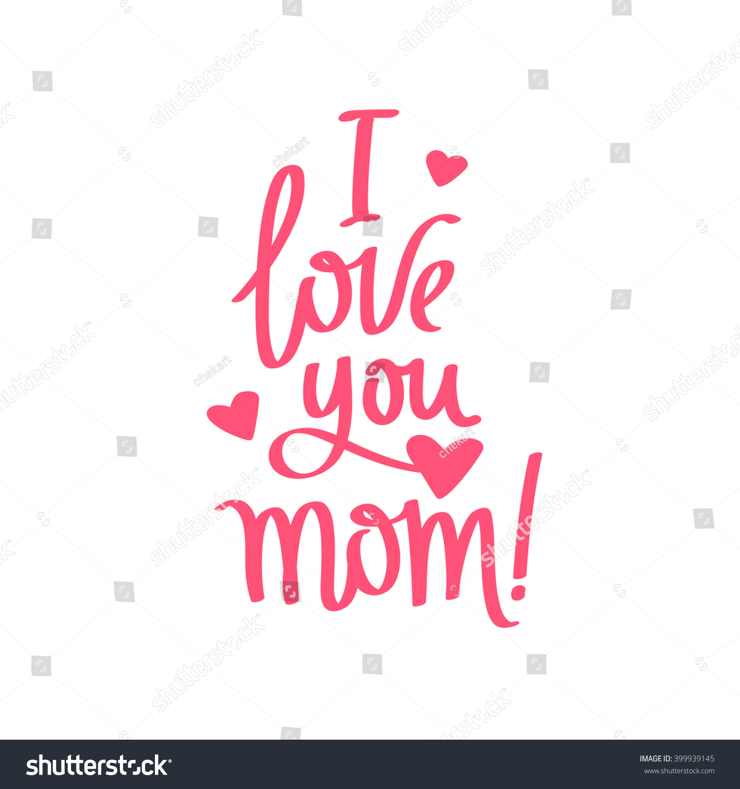 Quote I Love You Mom Fashionable calligraphy Excellent t card for Mother s Day