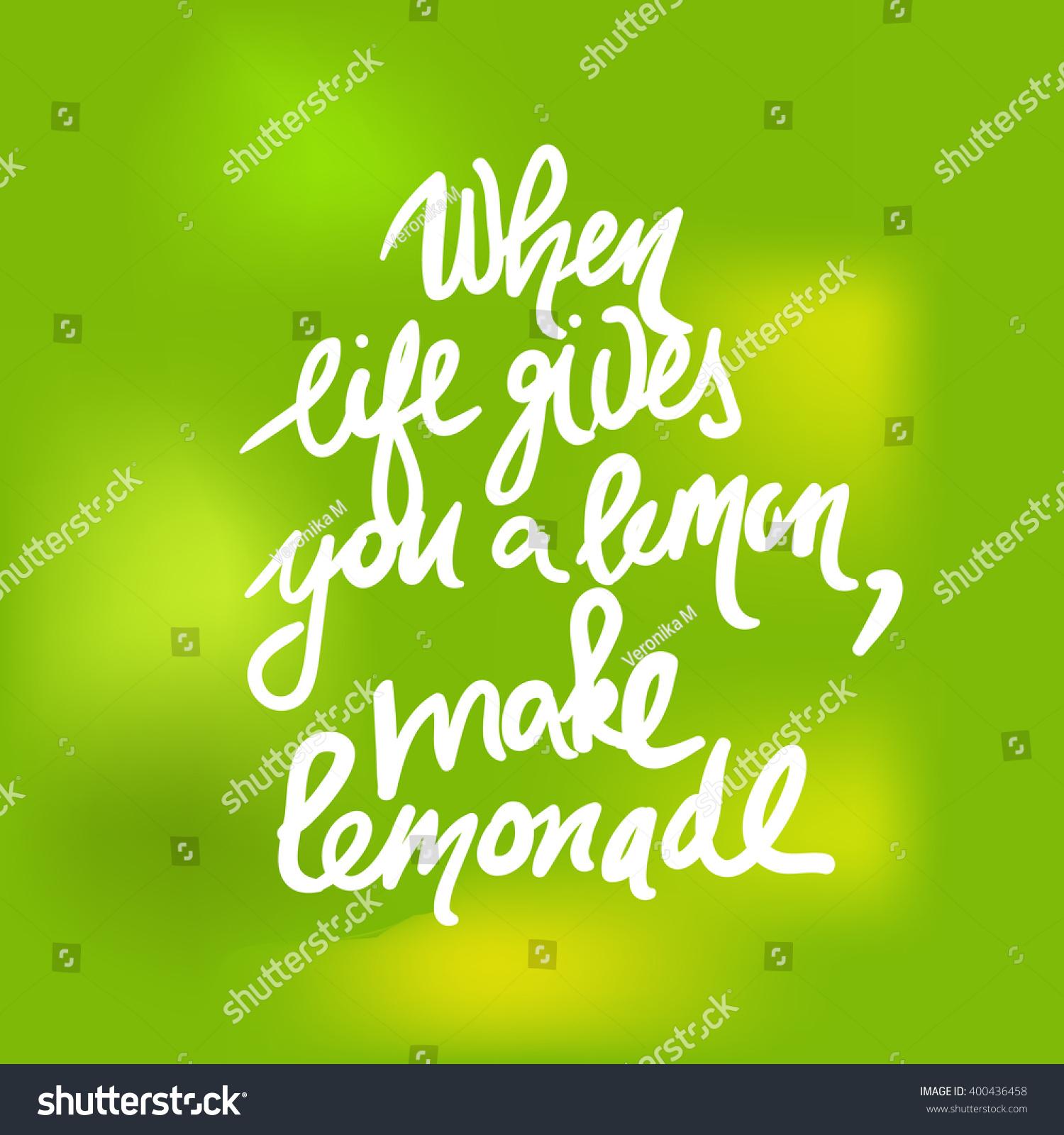 When Life Gives You Lemons Make Stock Vector 400436458 Shutterstock