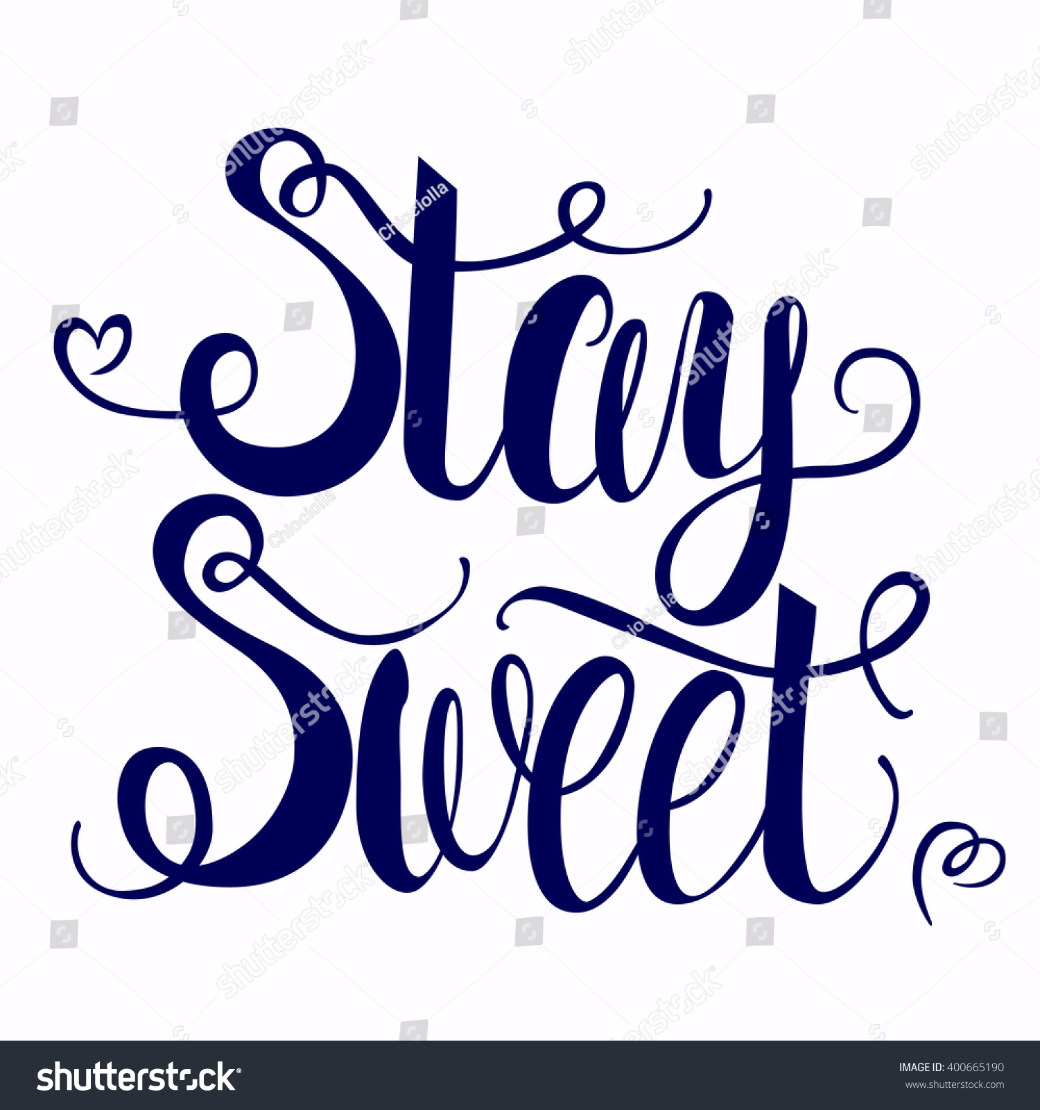 Poster modern calligraphy stay sweet stock vector