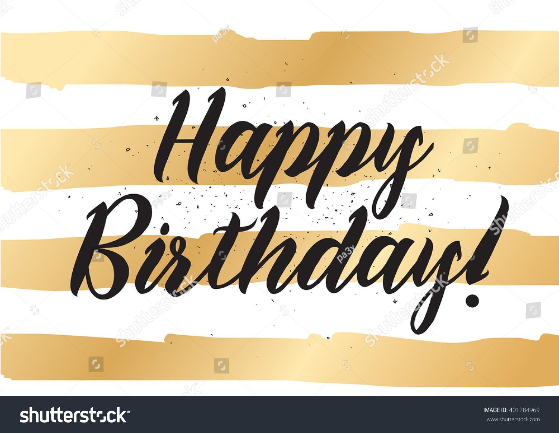 Happy birthday inscription greeting card calligraphy stock vector happy birthday inscription greeting card with calligraphy hand drawn lettering design photo overlay kristyandbryce Gallery