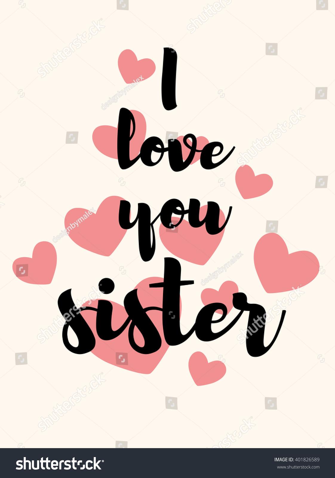 love you sister vector lettering card stock vector 401826589 rh shutterstock com