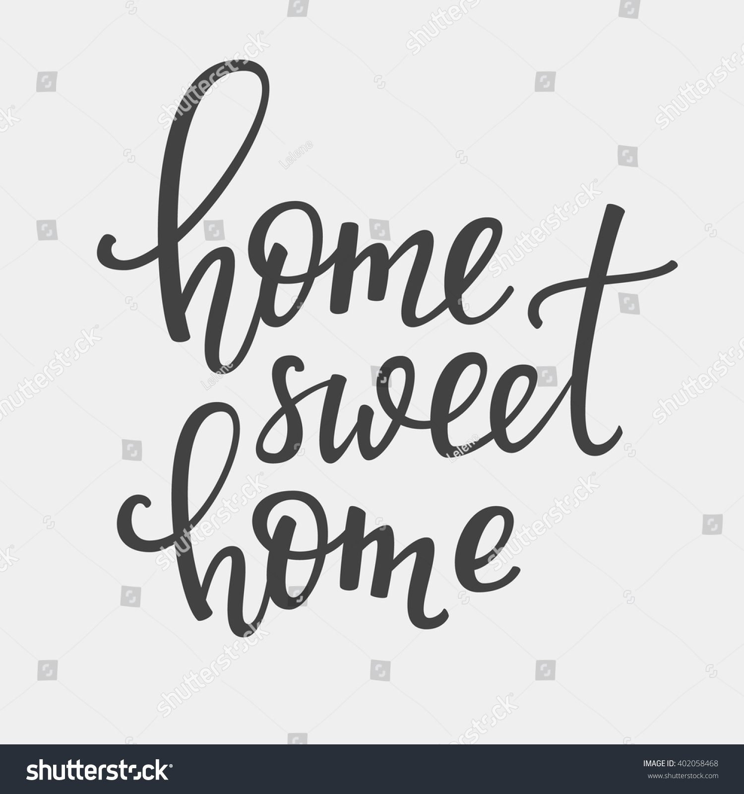 Home sweet vector lettering motivational quote