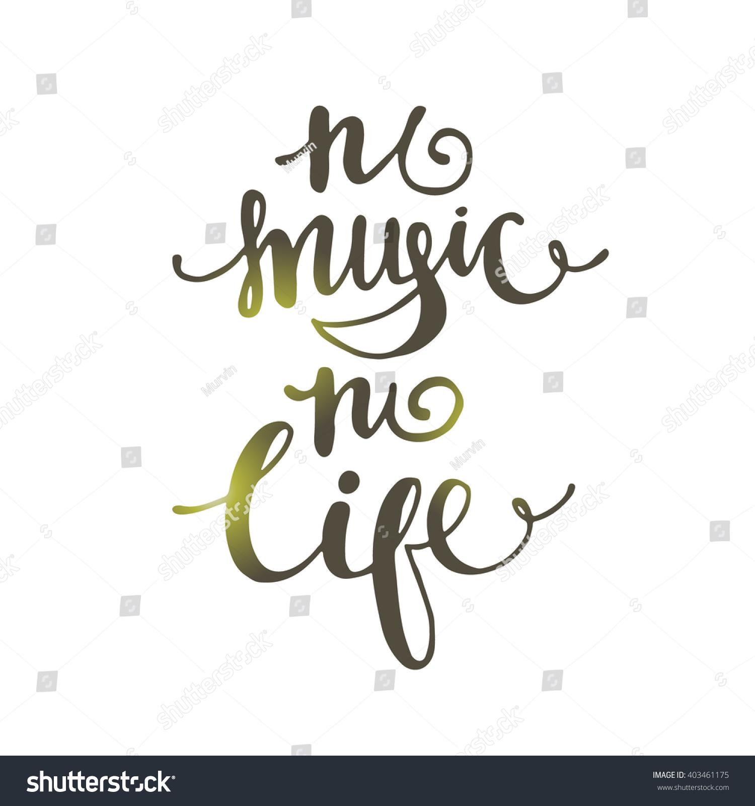 No Music No Life Hand Drawn Stock Vector 403461175