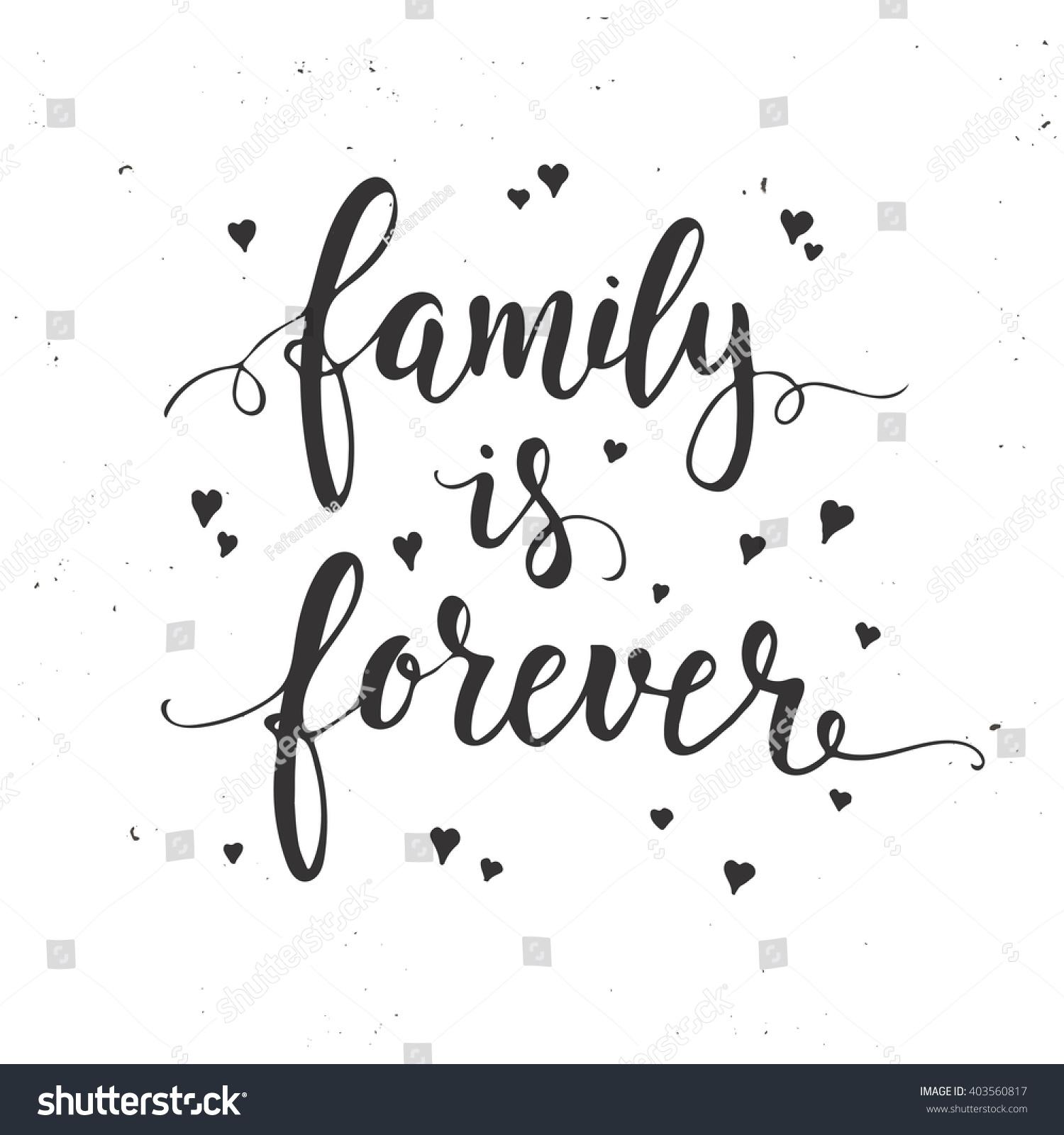 family forever inspirational vector hand drawn stock vector 403560817 shutterstock. Black Bedroom Furniture Sets. Home Design Ideas