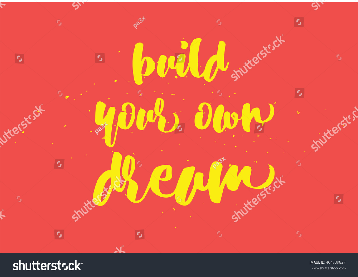 Build Your Own Dream Inspirational Inscription Stock Vector