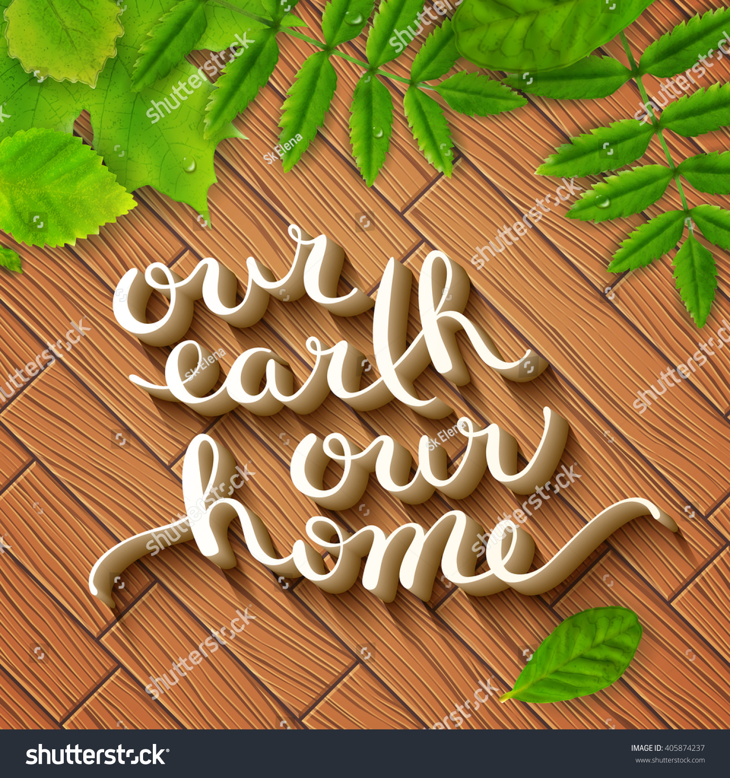 Poster design handmade - Our Earth Our Home Handmade Calligraphy Illustration Typographic Design Poster For Earth Day