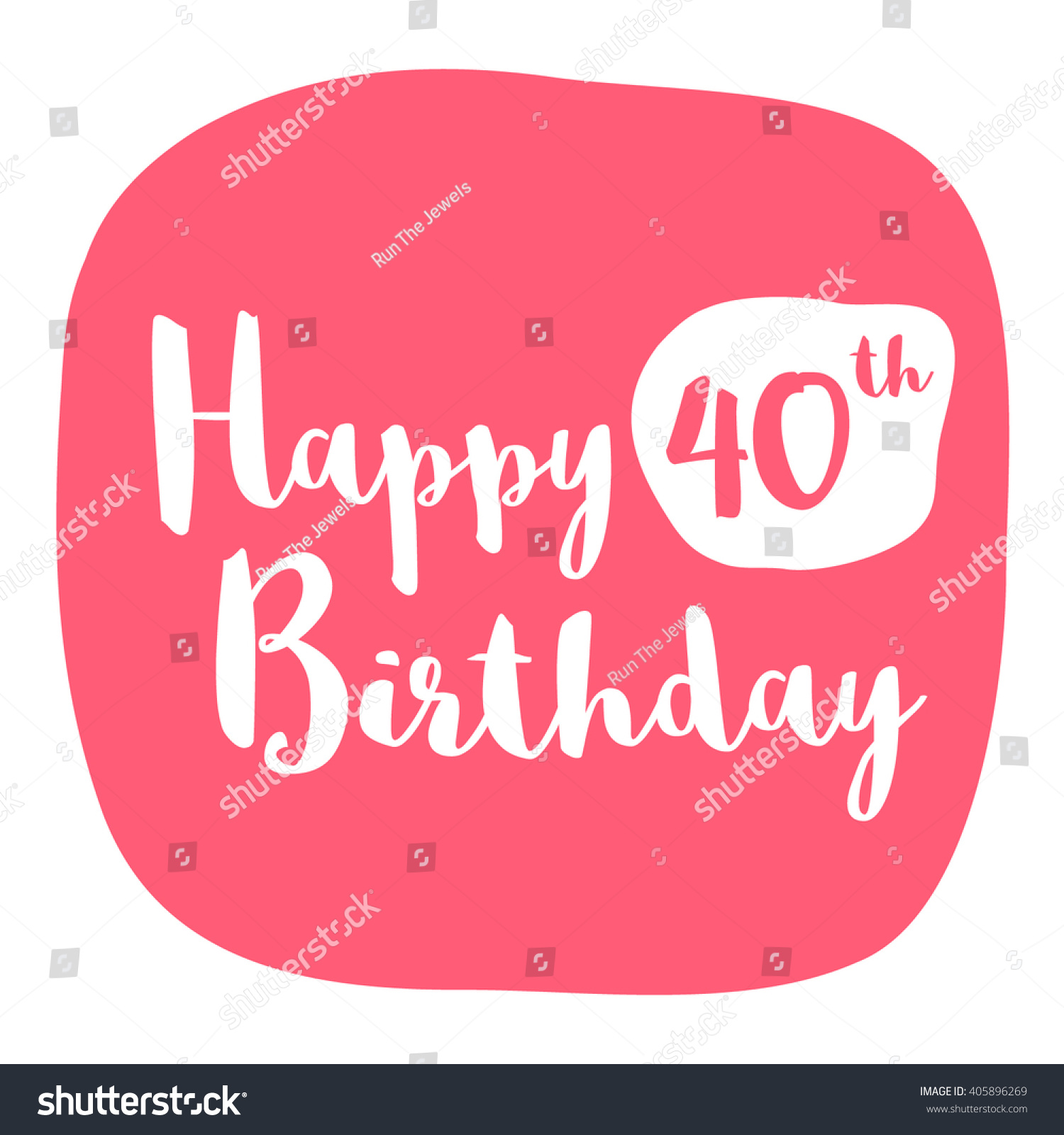 Happy 40th Birthday Card Brush Lettering Stock Vector