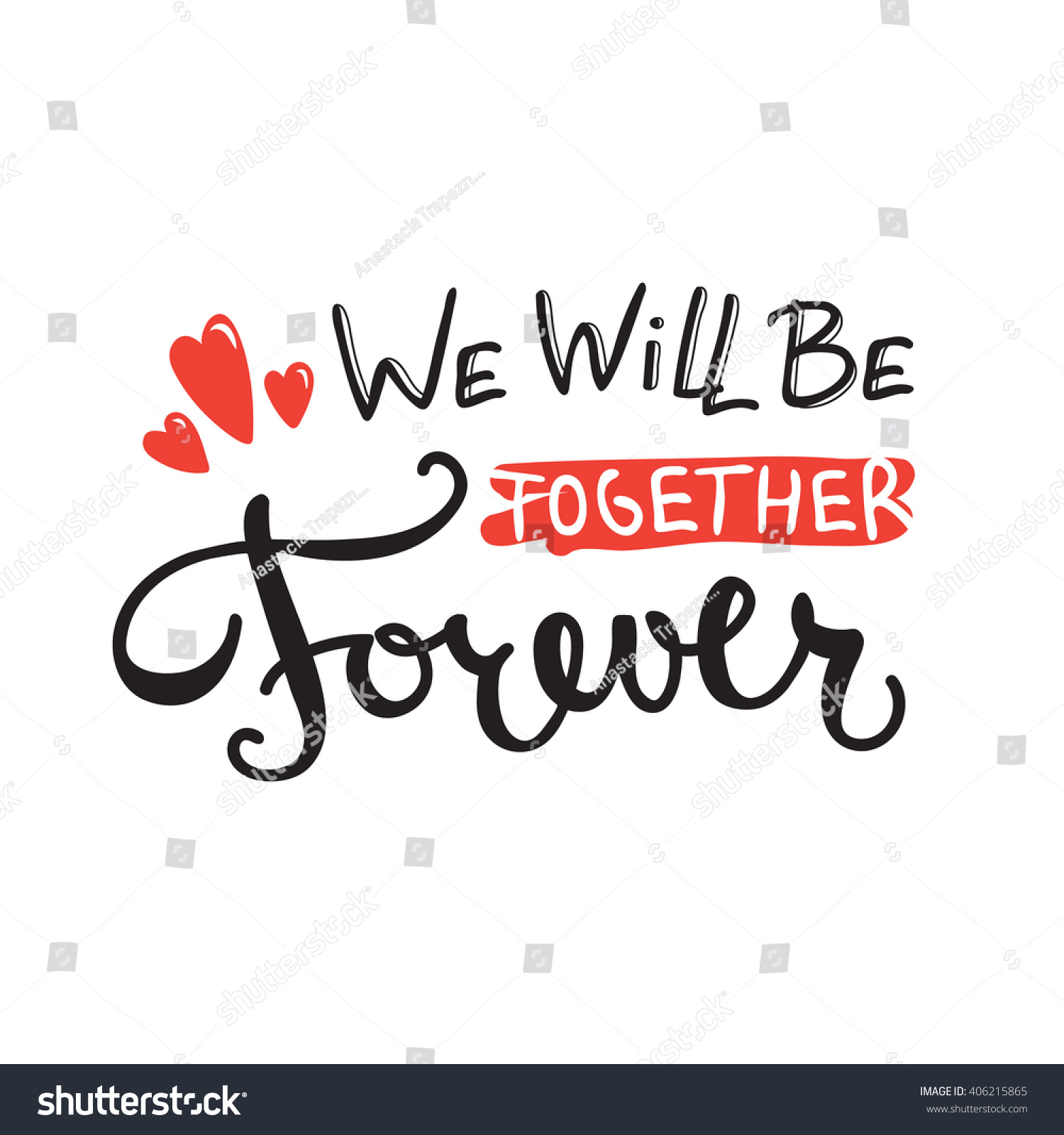 Vector We will be together forever… Stock Photo 406215865 ...