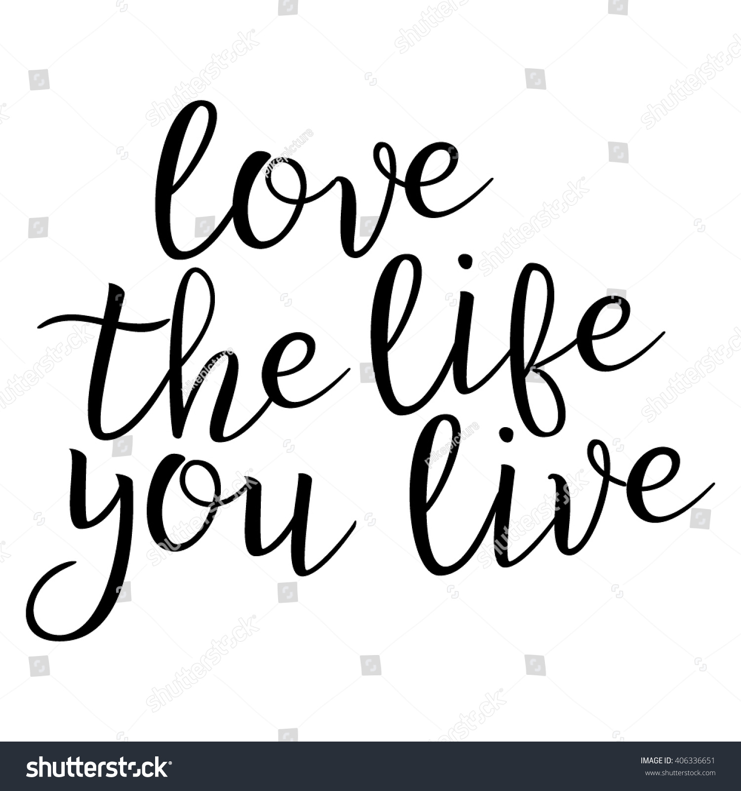 Latest Love The Life You Live Quote