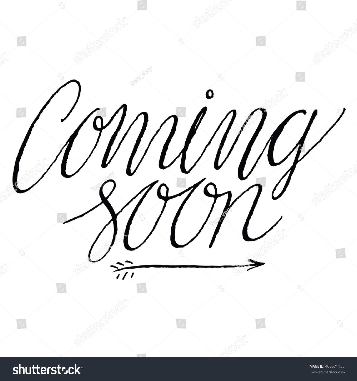 Coming Soon Positive Quote Handwritten Script Stock Vector Royalty Free 406571155
