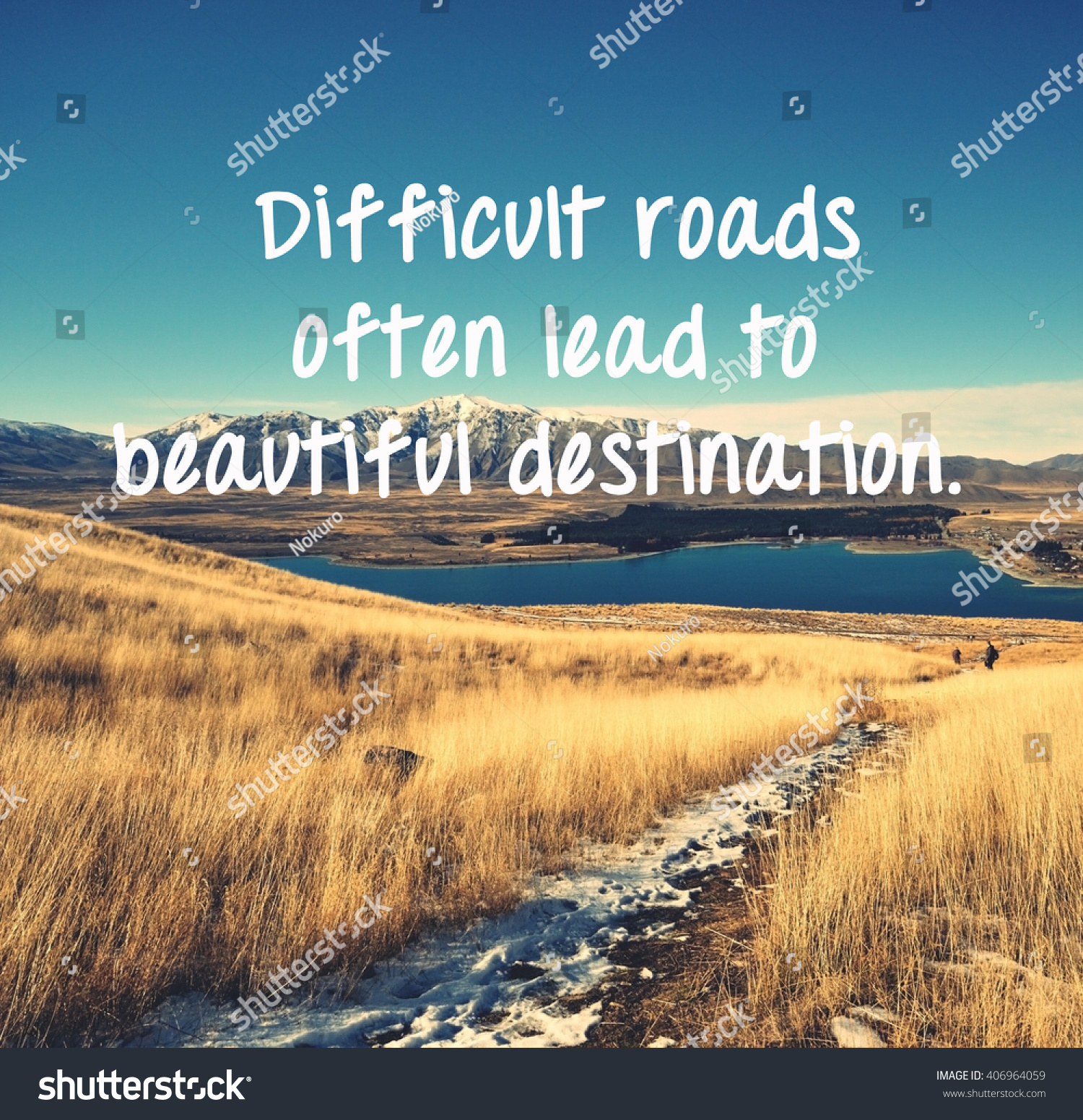 Picture Inspirational Quotes About Life Life Inspirational Quotes Words Difficult Roads Stock Photo