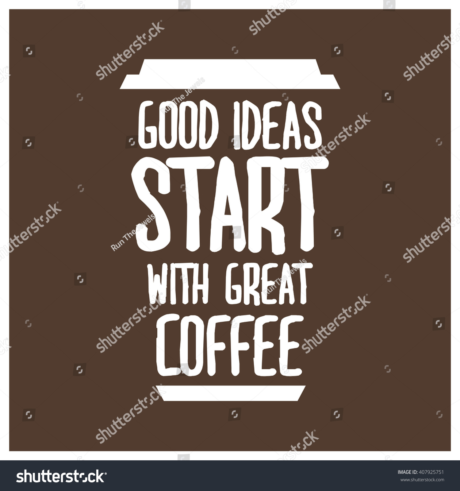 good ideas start great coffee motivational stock vector royalty