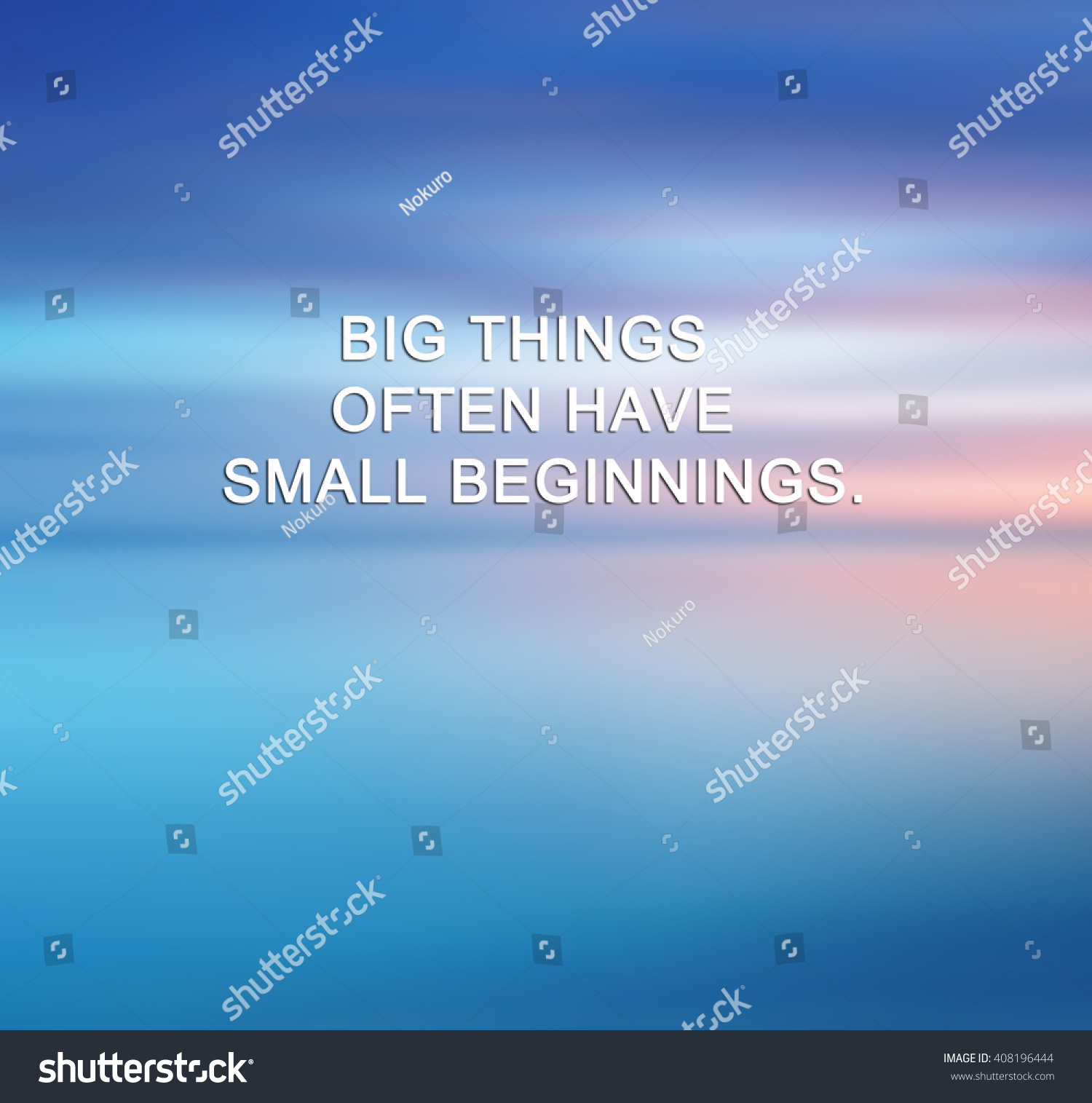 Small Life Quote Inspirational Life Quote Phrase Big Things Stock Photo 408196444