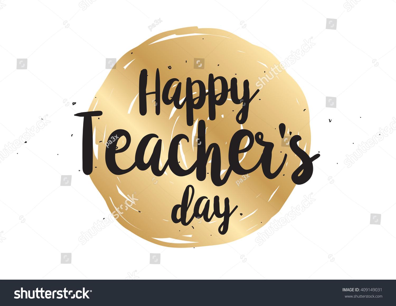 Happy Teachers Day Inscription Greeting Card Stock Vector Royalty
