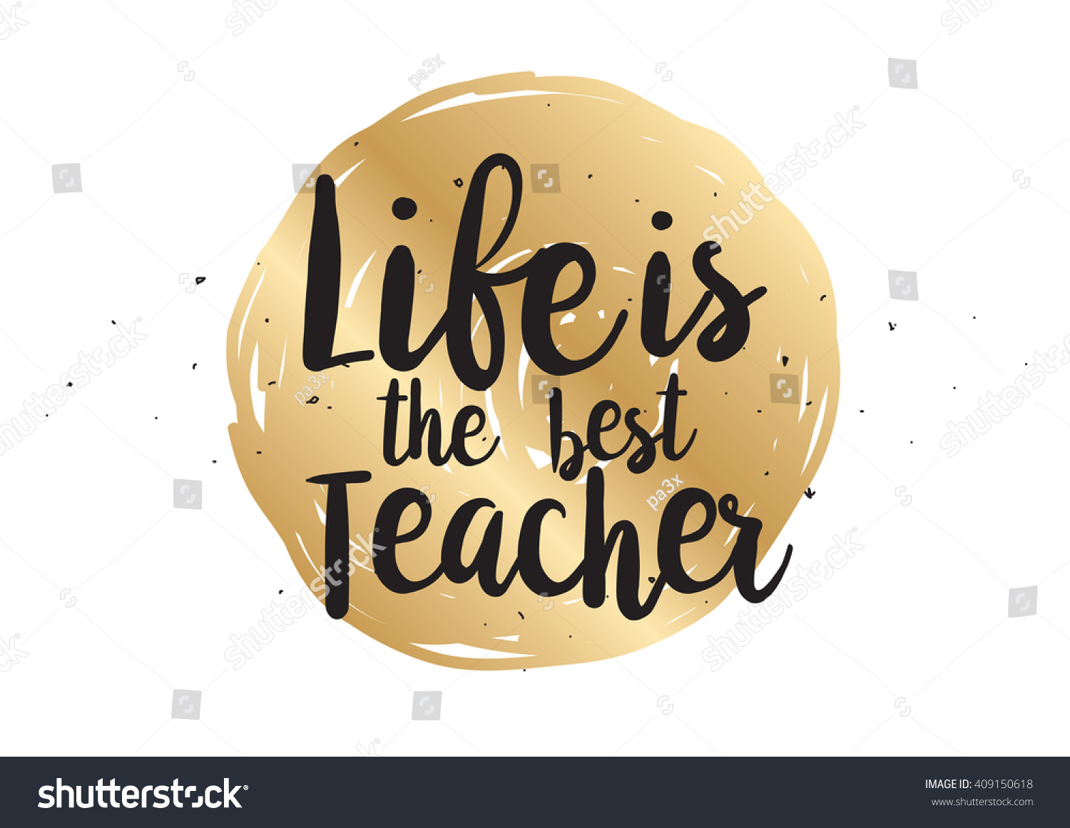 Life best teacher philosophical inspirational inscription stock life is the best teacher philosophical inspirational inscription greeting card with quote calligraphy kristyandbryce Images