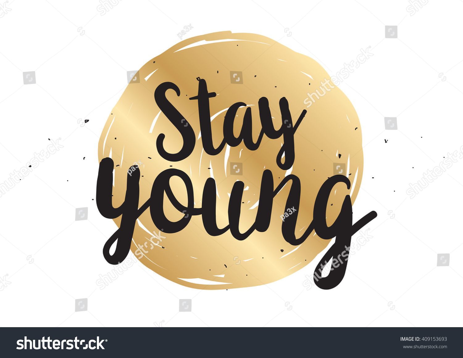 Stay young inspirational inscription greeting card stock vector stay young inspirational inscription greeting card with calligraphy hand drawn lettering design typography kristyandbryce Images