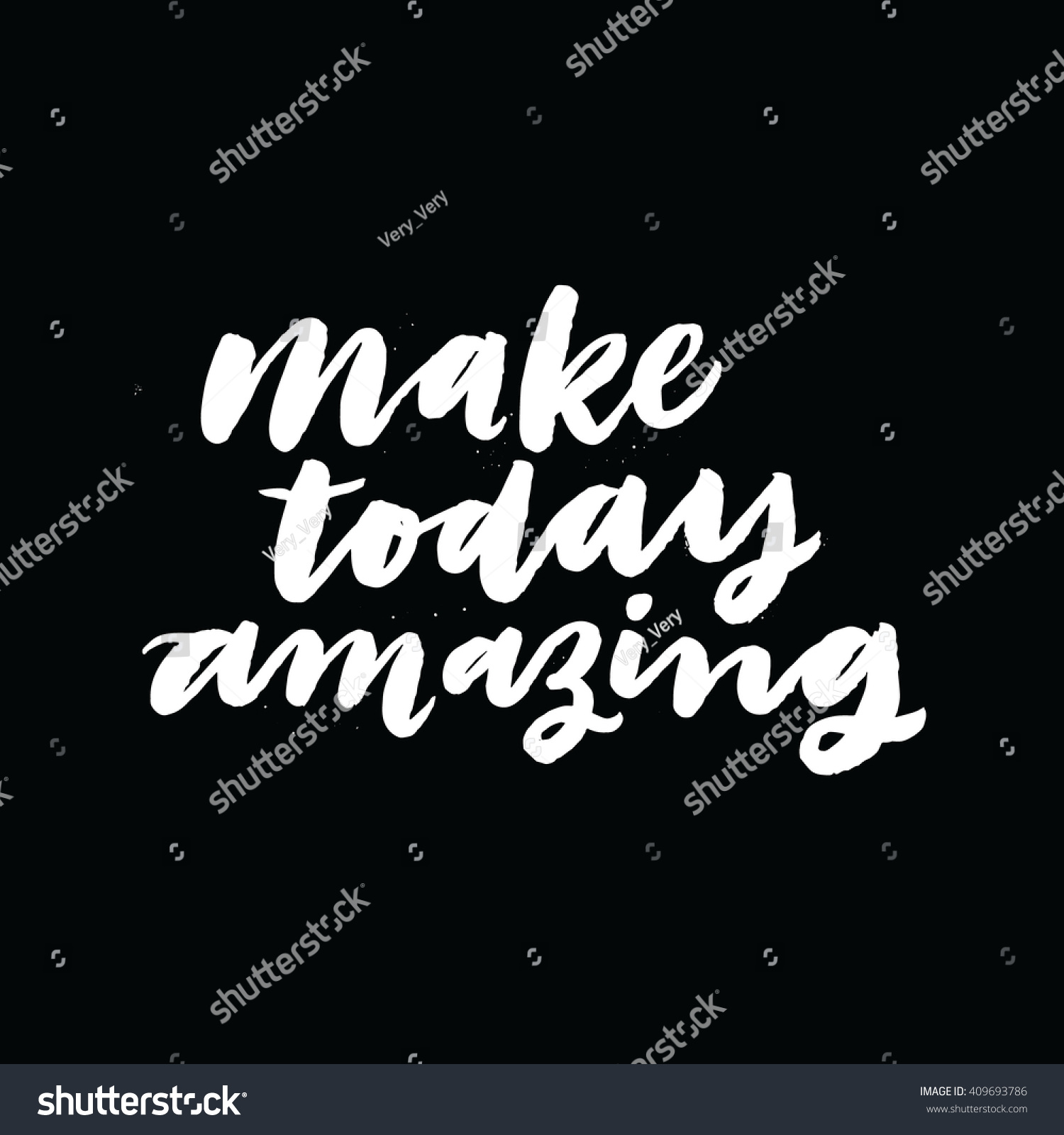 Inspirational Phrases Make Today Amazing Inspirational Phrases Motivational Stock Vector