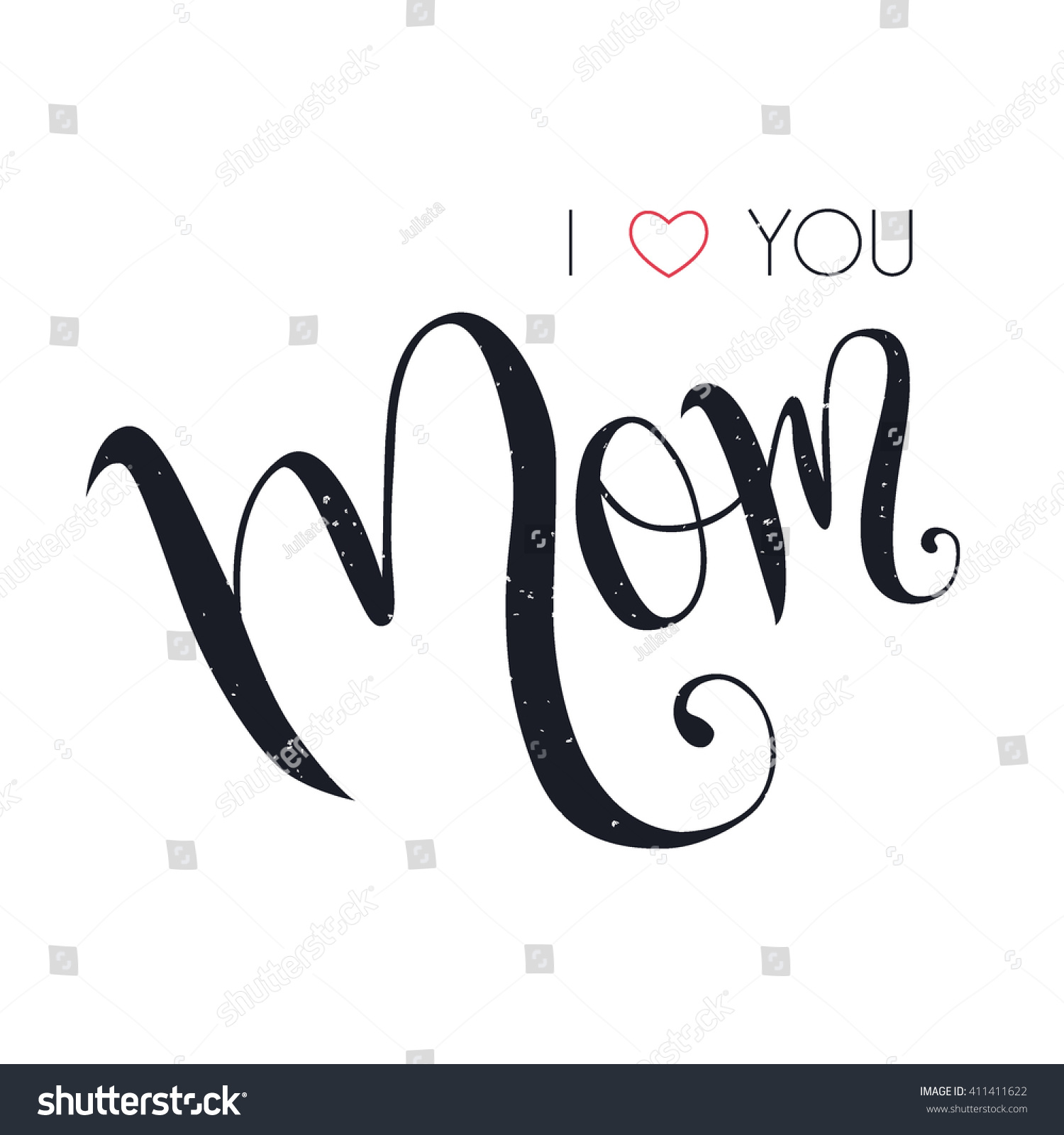 I love you mom lettering handmade stock vector 411411622 I love you calligraphy
