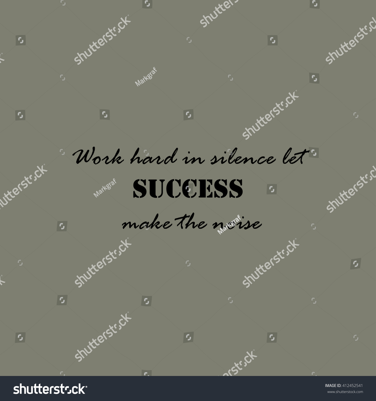 Royalty Free Stock Illustration Of Work Hard Silence Let Success